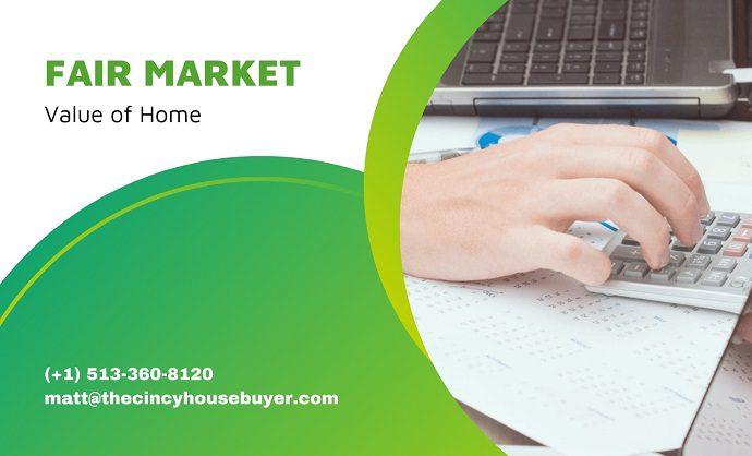 determine the fair market value of home cincinnati house buyer